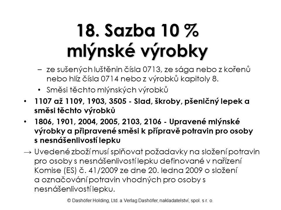 18. Sazba 10 % mlýnské výrobky
