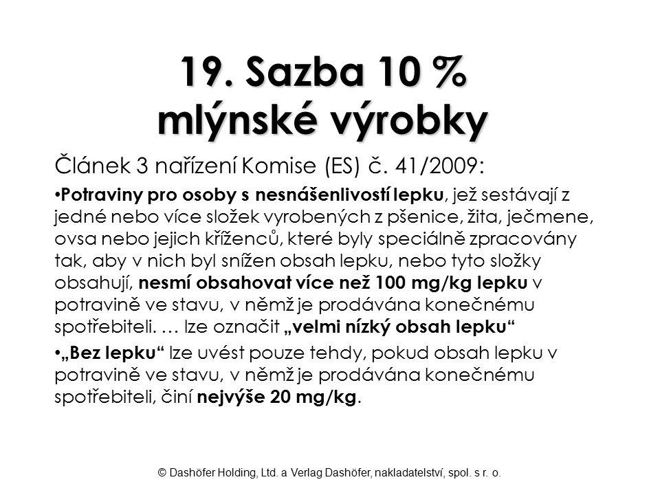 19. Sazba 10 % mlýnské výrobky