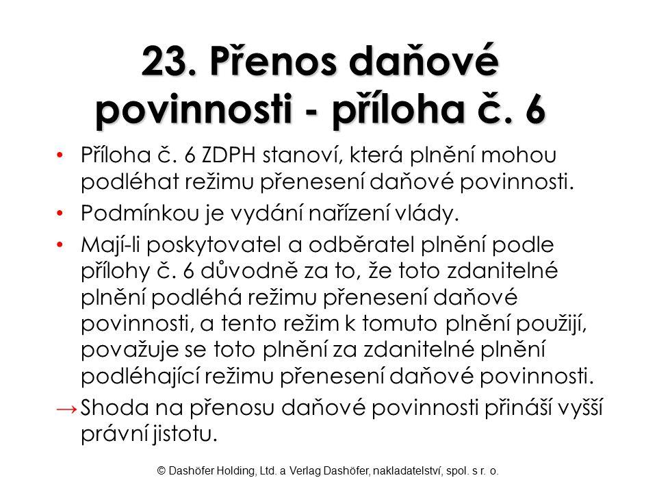 23. Přenos daňové povinnosti - příloha č. 6