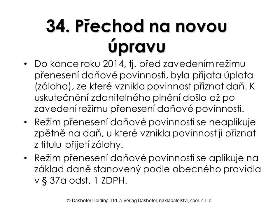 34. Přechod na novou úpravu