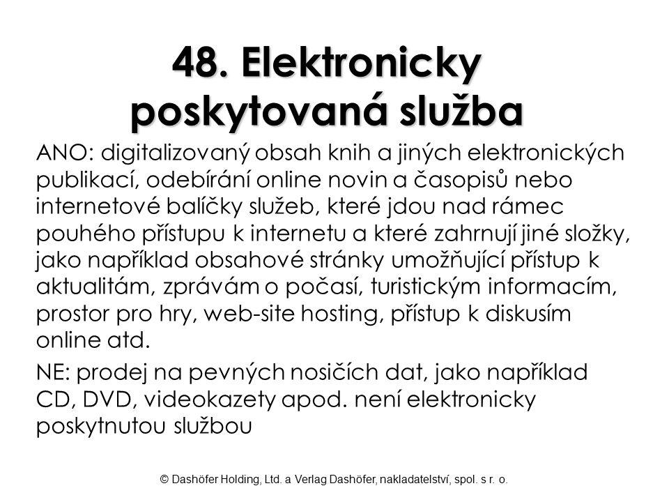 48. Elektronicky poskytovaná služba