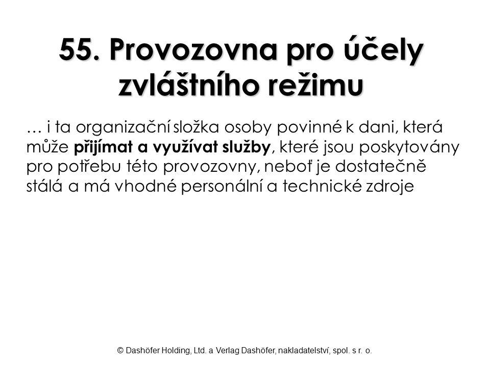 55. Provozovna pro účely zvláštního režimu
