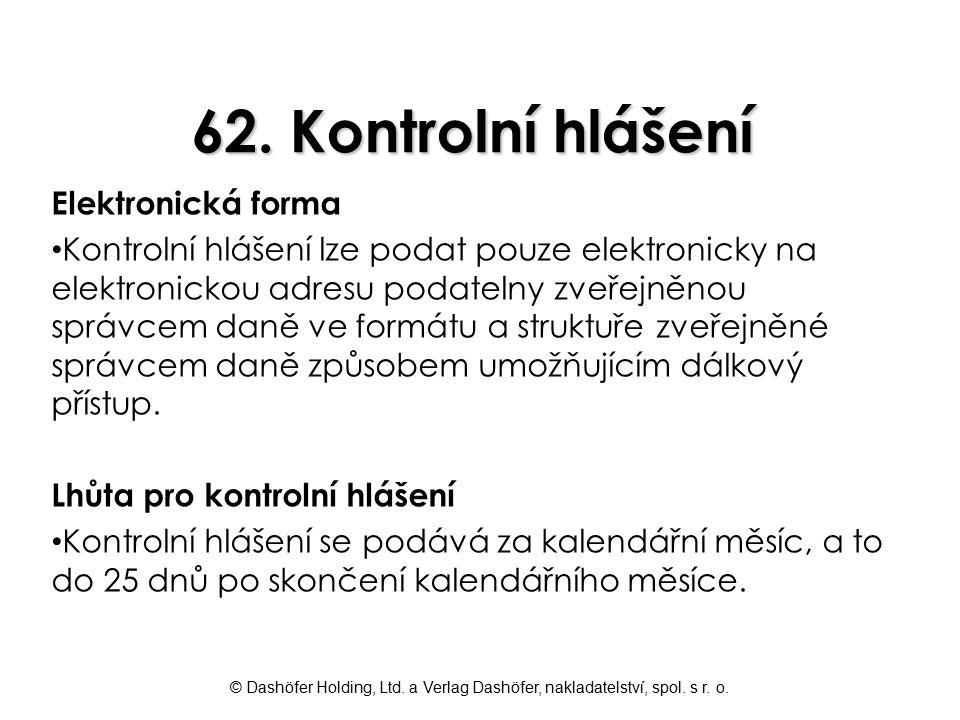 62. Kontrolní hlášení Elektronická forma
