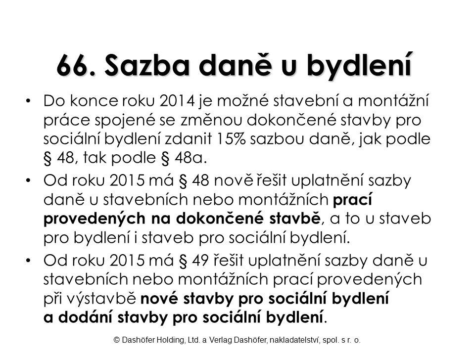 66. Sazba daně u bydlení