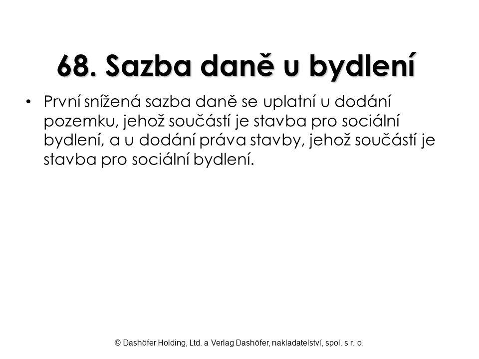 68. Sazba daně u bydlení