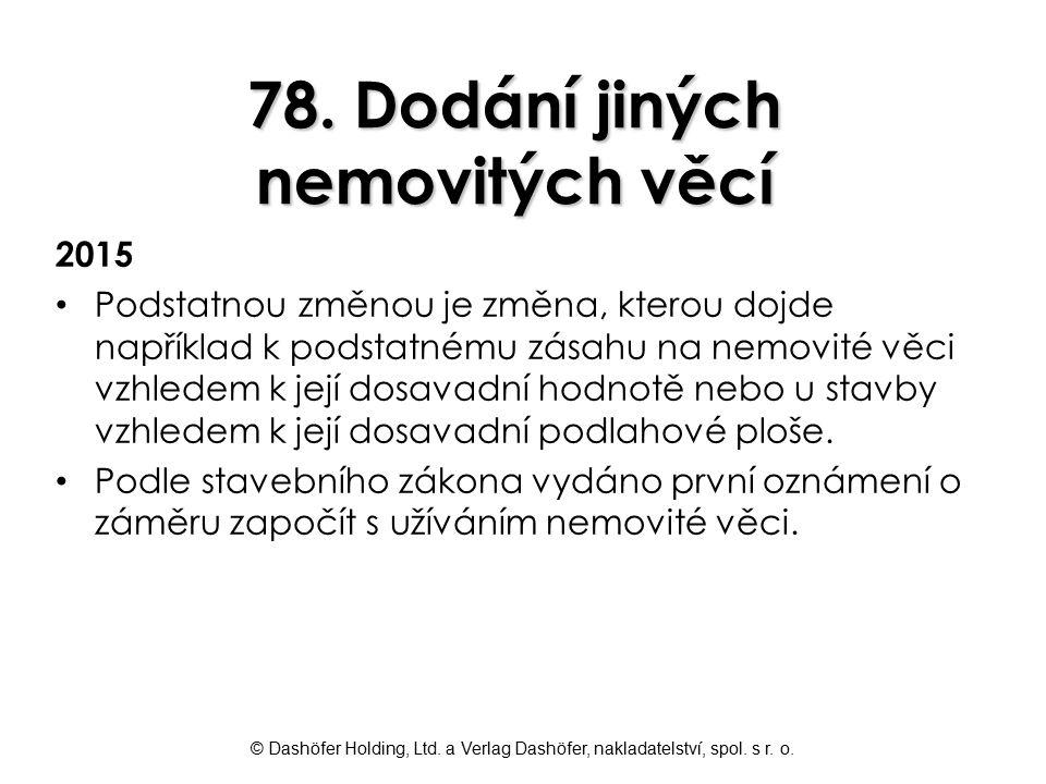 78. Dodání jiných nemovitých věcí