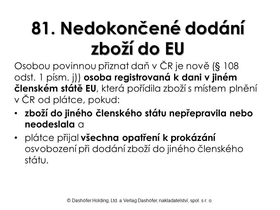 81. Nedokončené dodání zboží do EU