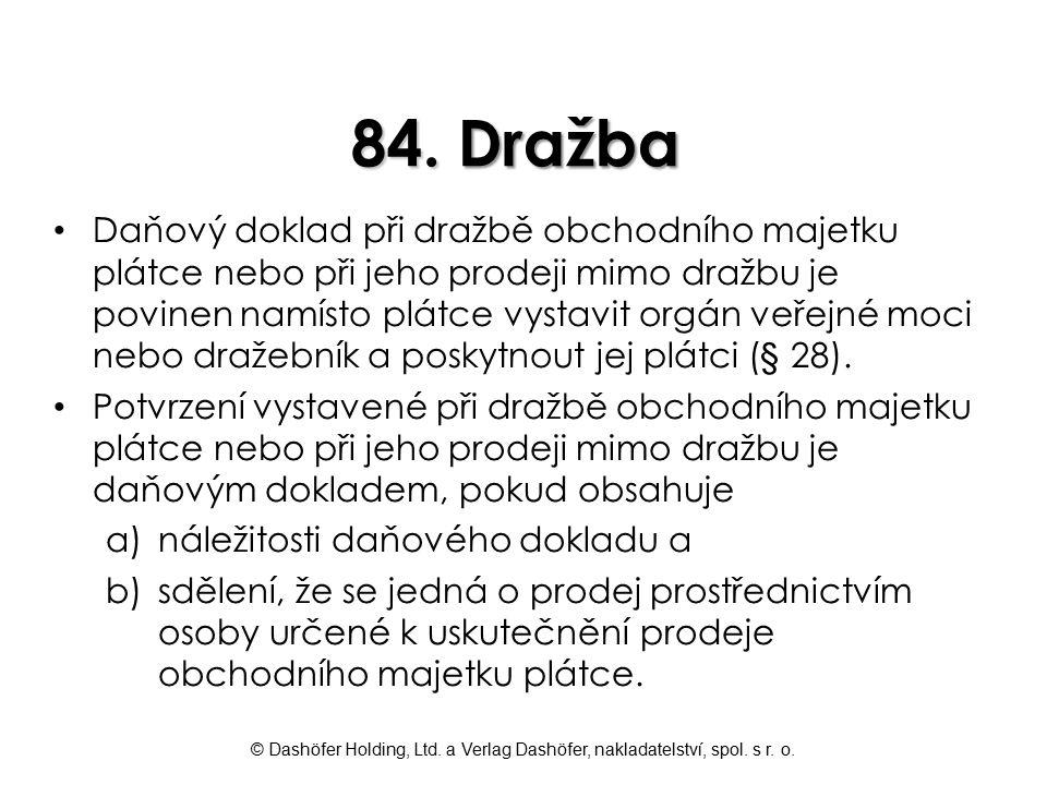 84. Dražba
