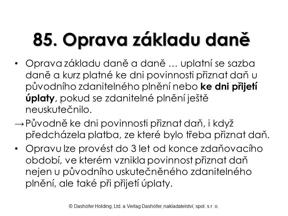 85. Oprava základu daně