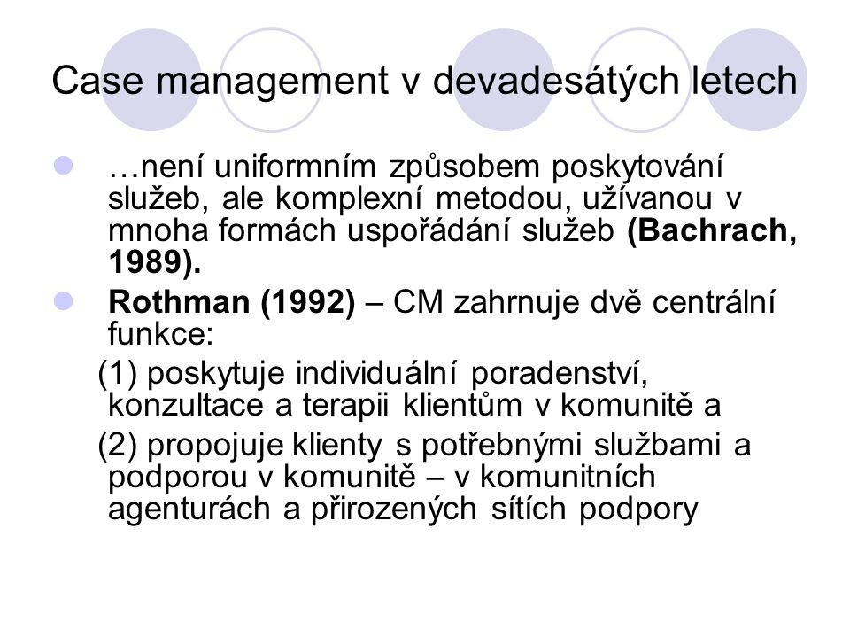 Case management v devadesátých letech