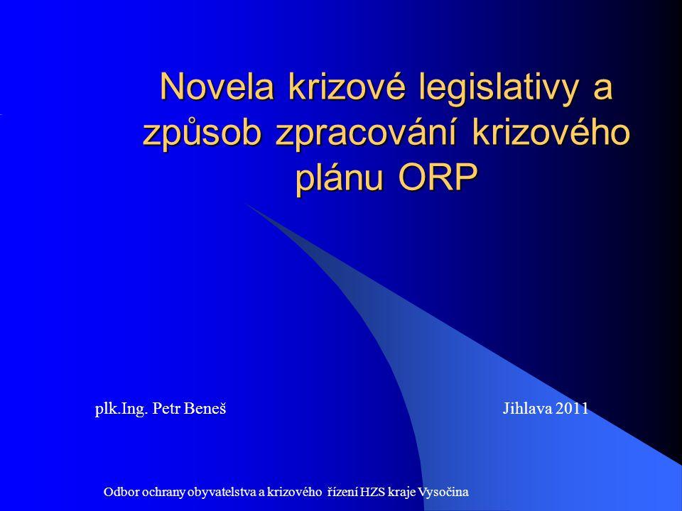 Novela krizové legislativy a způsob zpracování krizového plánu ORP