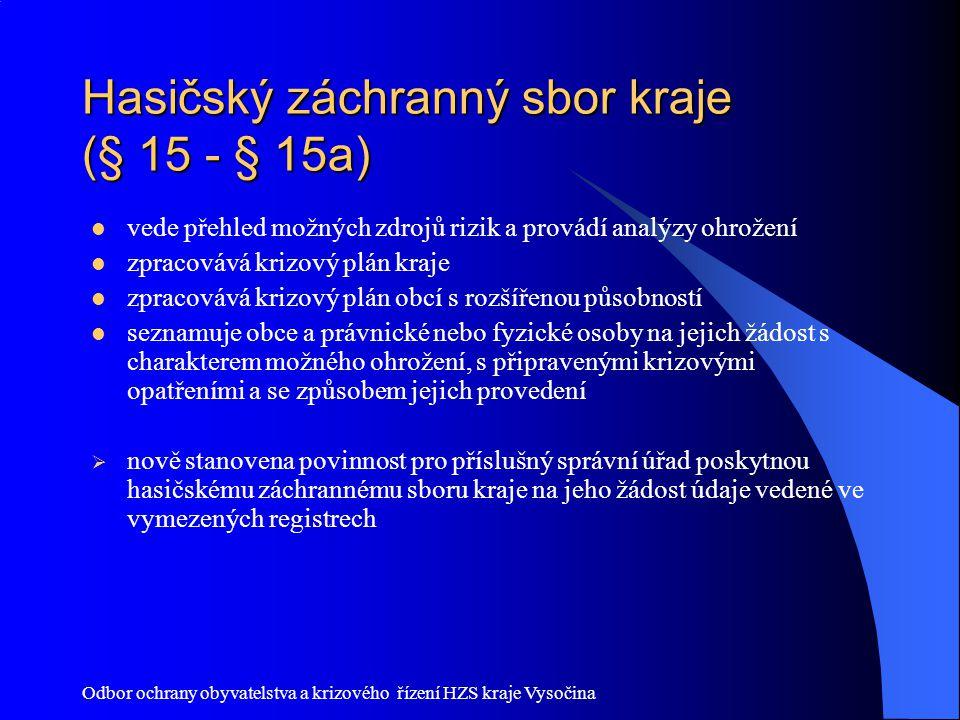 Hasičský záchranný sbor kraje (§ 15 - § 15a)