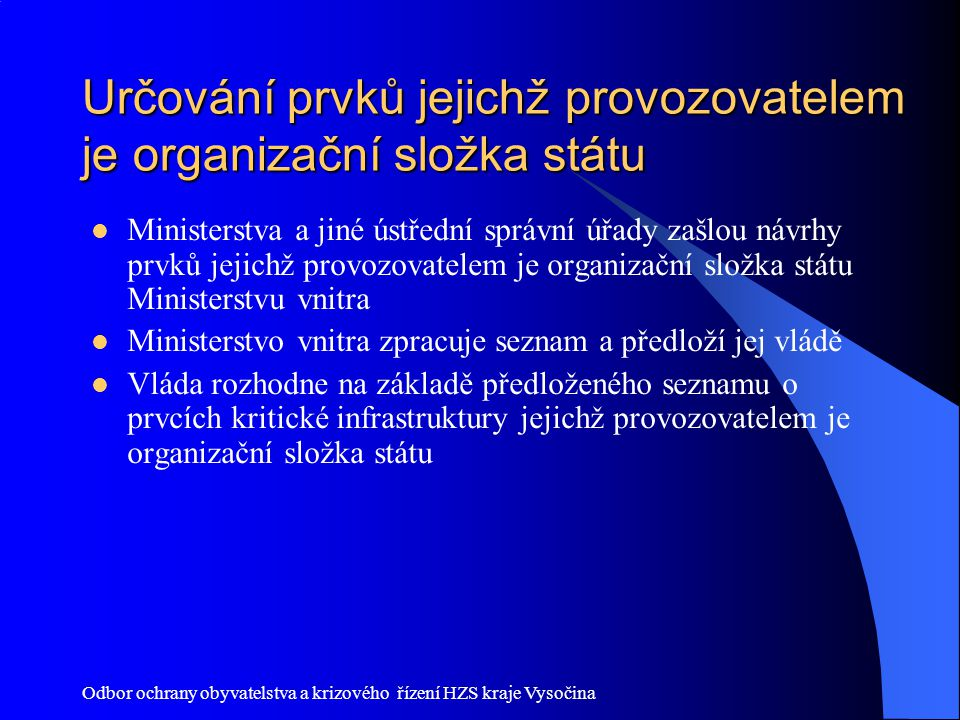 Určování prvků jejichž provozovatelem je organizační složka státu
