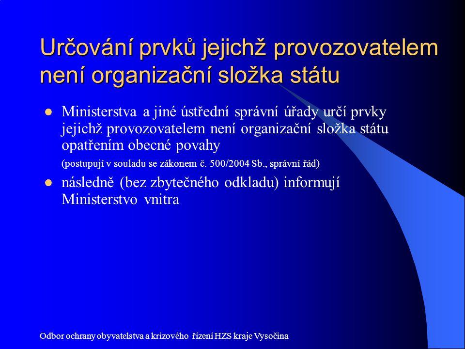 Určování prvků jejichž provozovatelem není organizační složka státu