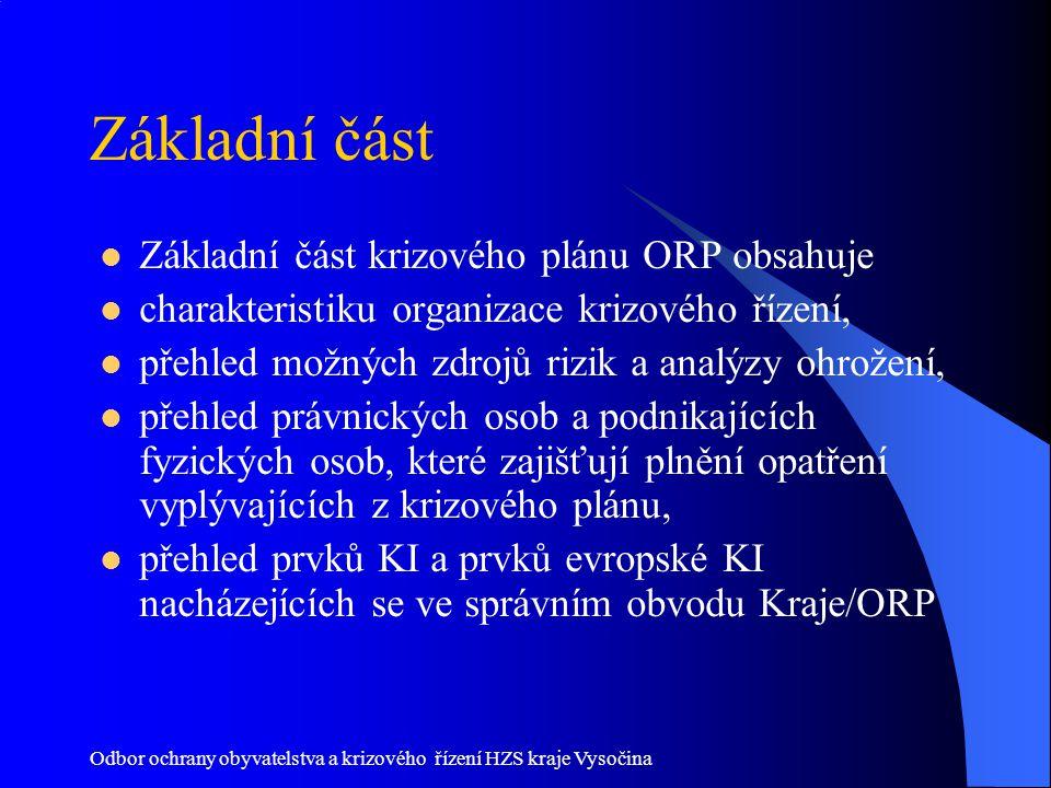 Základní část Základní část krizového plánu ORP obsahuje
