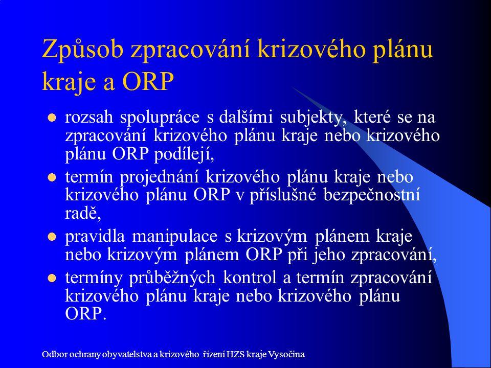 Způsob zpracování krizového plánu kraje a ORP
