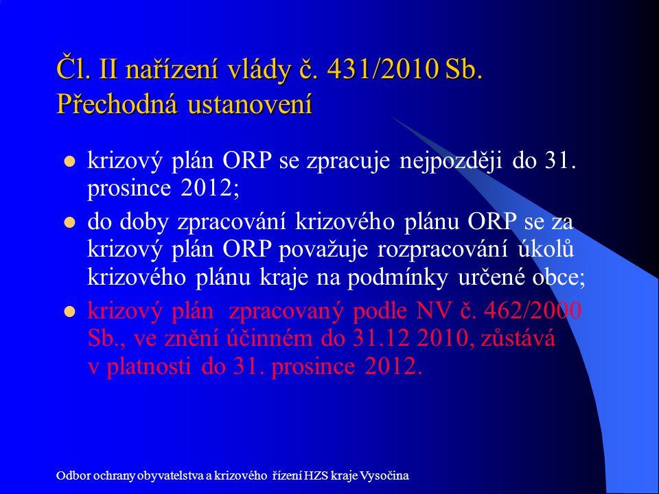 Čl. II nařízení vlády č. 431/2010 Sb. Přechodná ustanovení