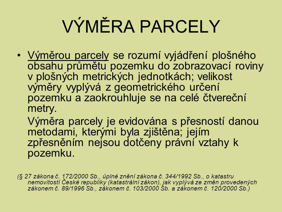 VÝMĚRA PARCELY