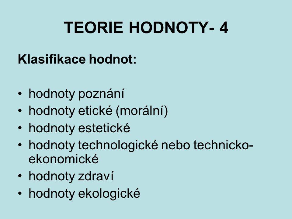 TEORIE HODNOTY- 4 Klasifikace hodnot: hodnoty poznání