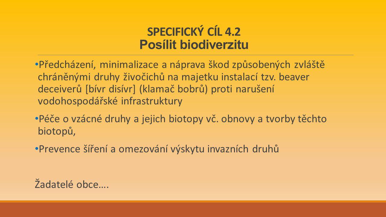 SPECIFICKÝ CÍL 4.2 Posílit biodiverzitu