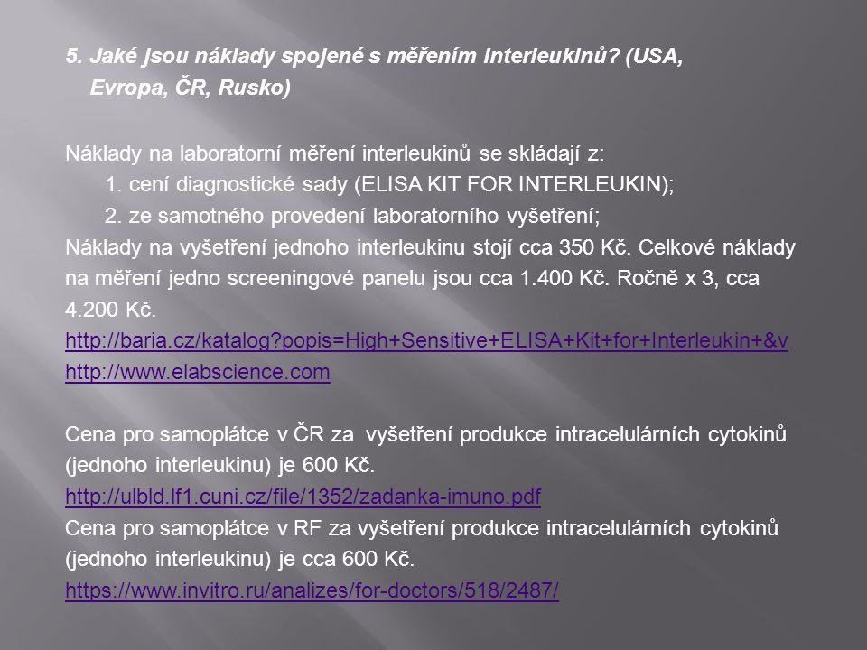 5. Jaké jsou náklady spojené s měřením interleukinů