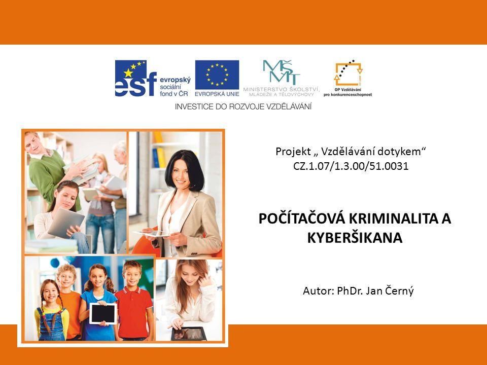 """Projekt """" Vzdělávání dotykem CZ.1.07/1.3.00/51.0031"""