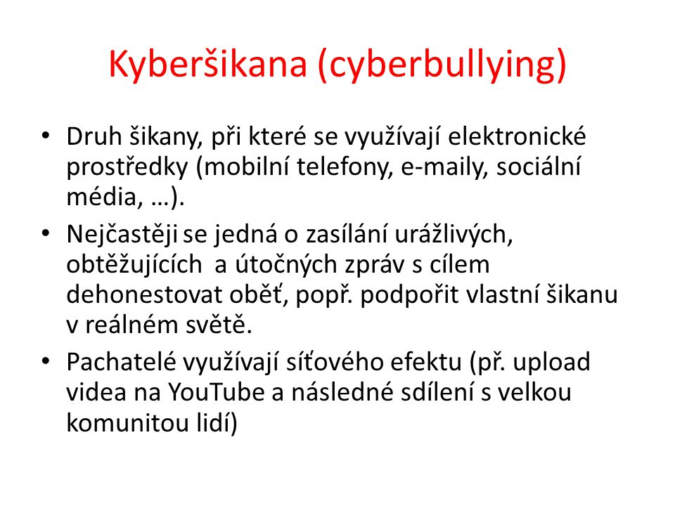 Kyberšikana (cyberbullying)