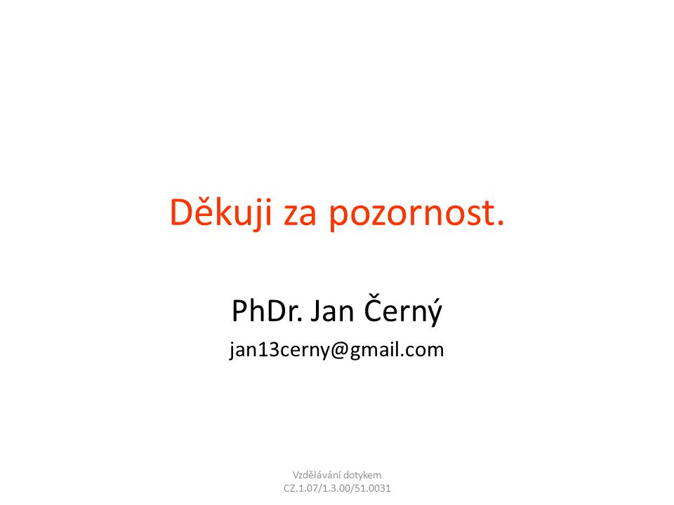 PhDr. Jan Černý jan13cerny@gmail.com