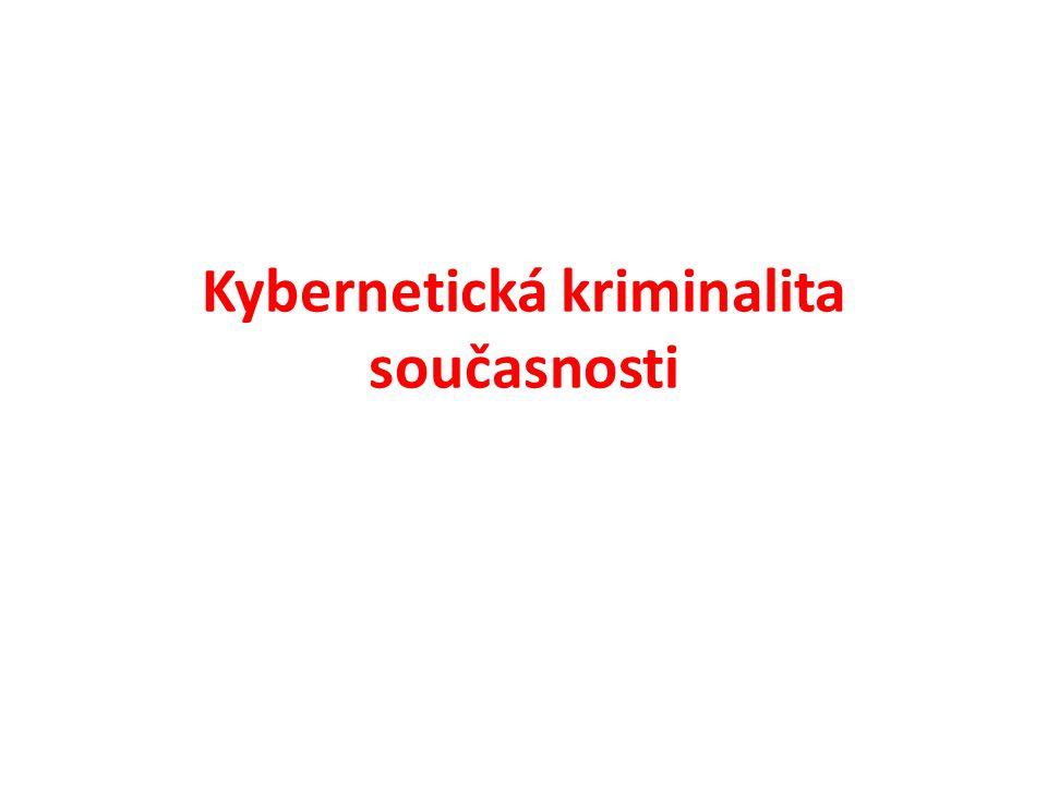 Kybernetická kriminalita současnosti