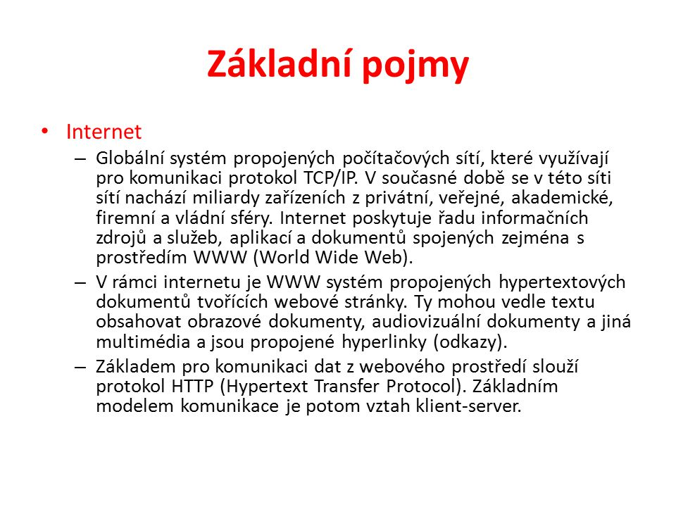 Základní pojmy Internet