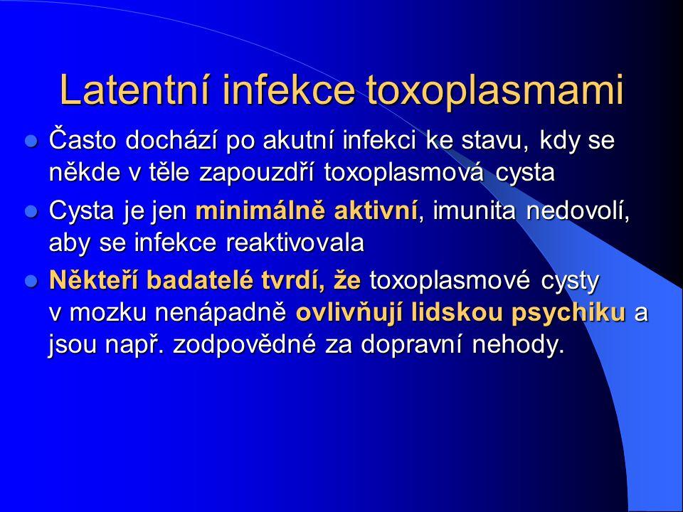 Latentní infekce toxoplasmami