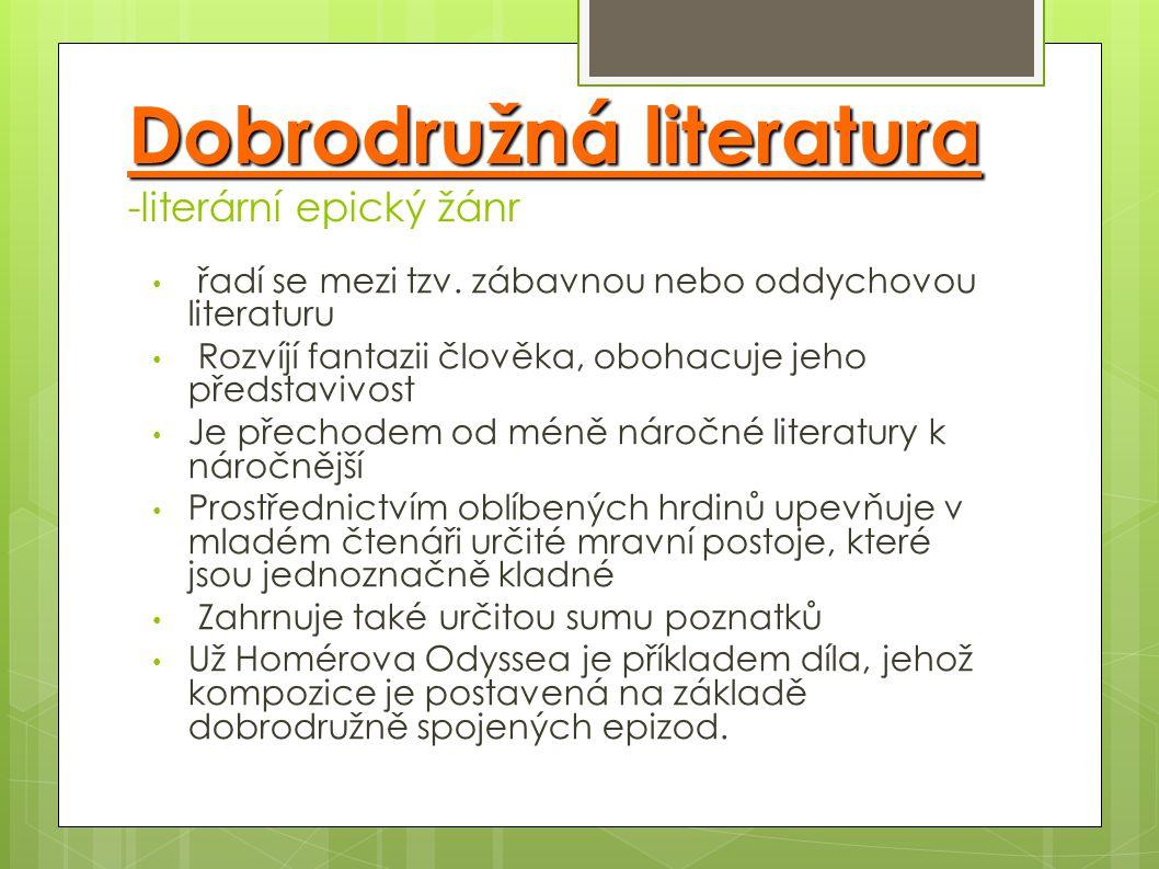 Dobrodružná literatura -literární epický žánr