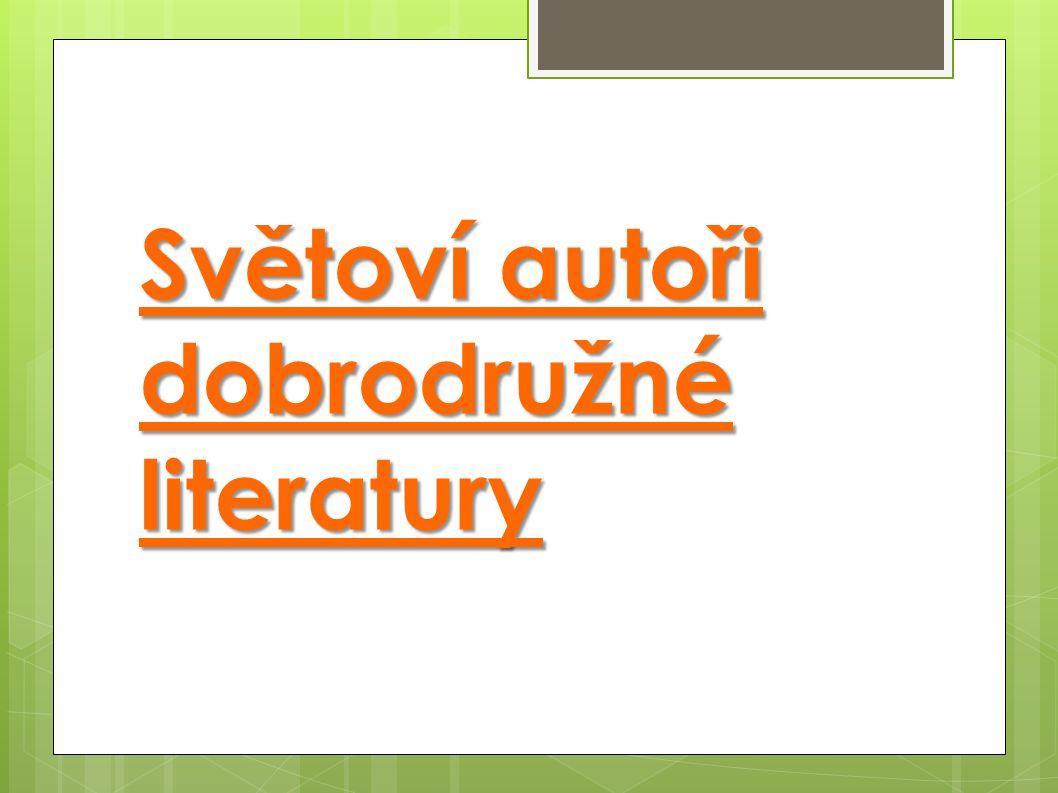Světoví autoři dobrodružné literatury