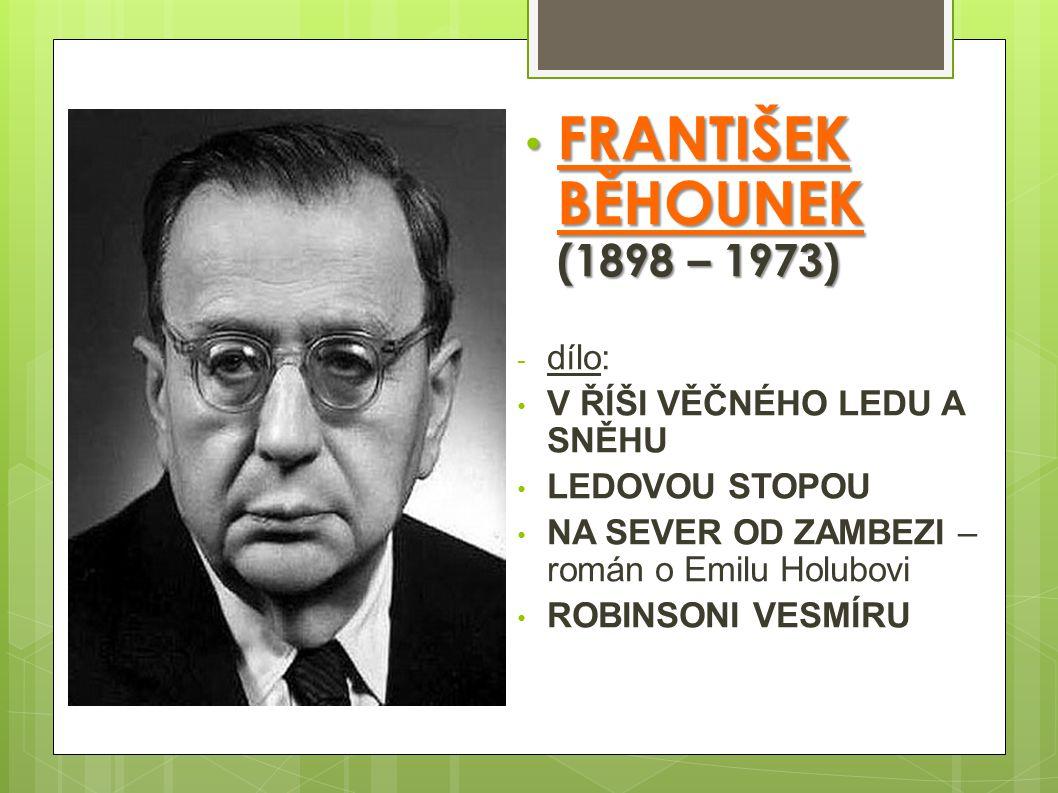 FRANTIŠEK BĚHOUNEK (1898 – 1973)