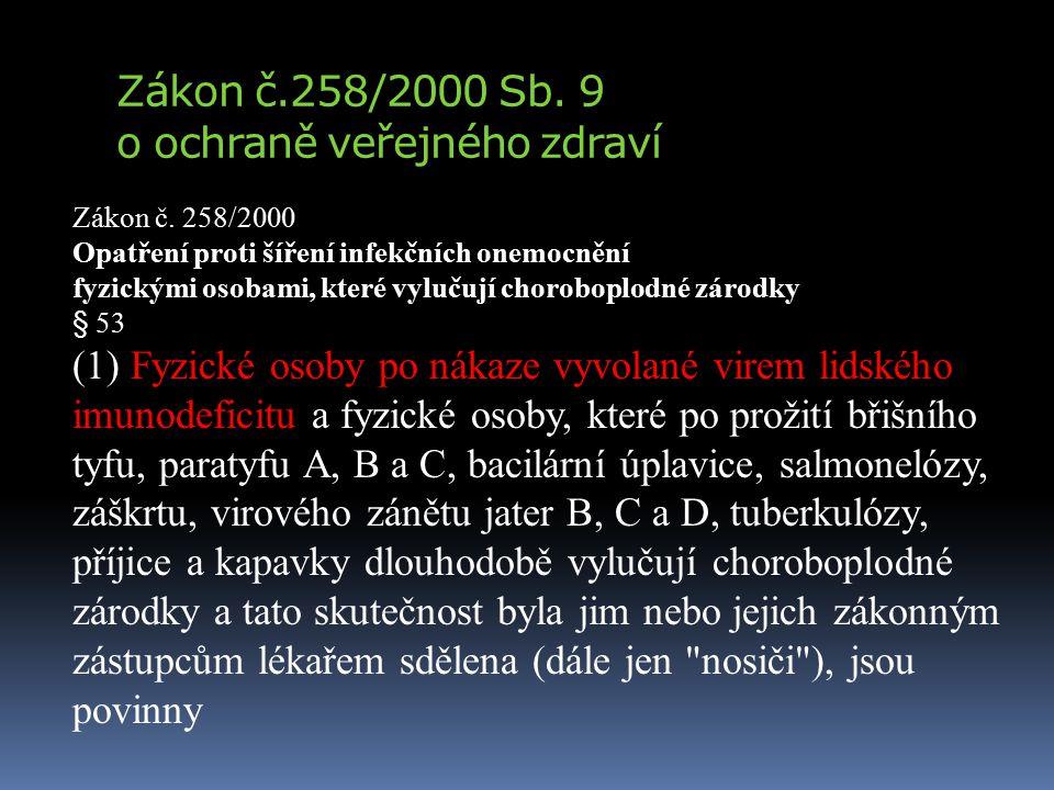 Zákon č.258/2000 Sb. 9 o ochraně veřejného zdraví