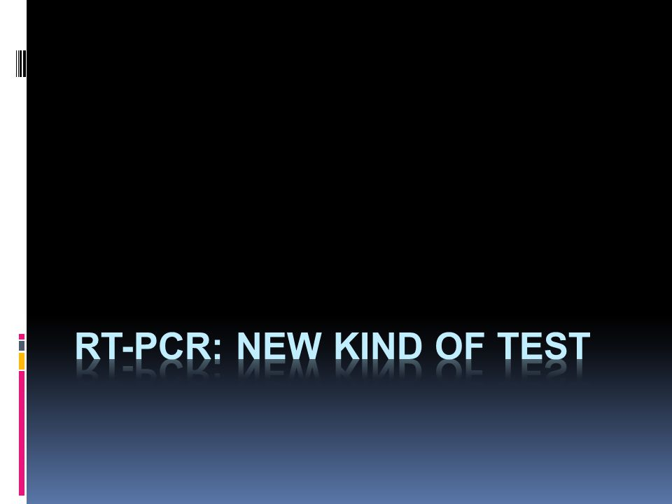 RT-PCR: new kind of test