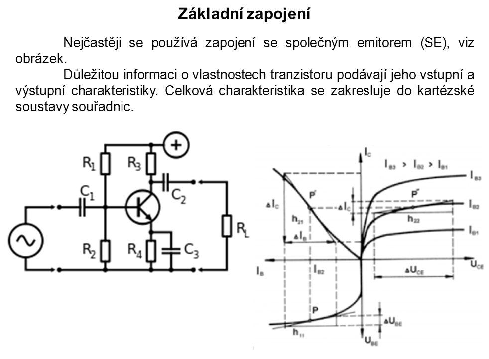 Základní zapojení Nejčastěji se používá zapojení se společným emitorem (SE), viz obrázek.