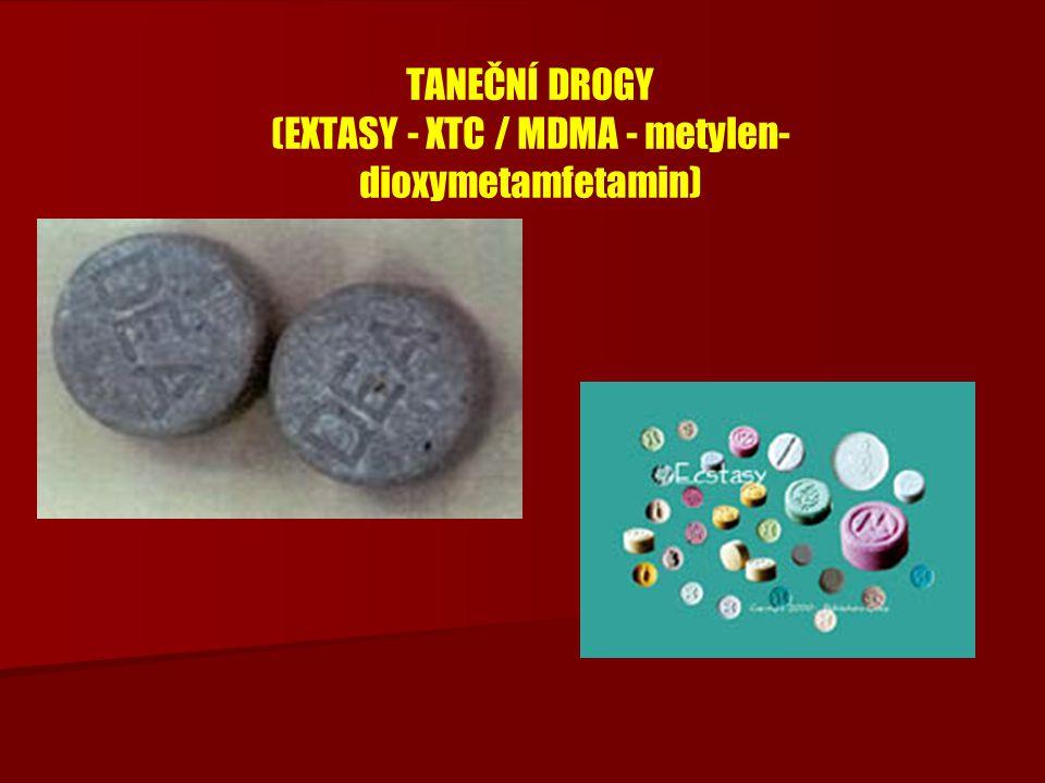 TANEČNÍ DROGY (EXTASY - XTC / MDMA - metylen-dioxymetamfetamin)