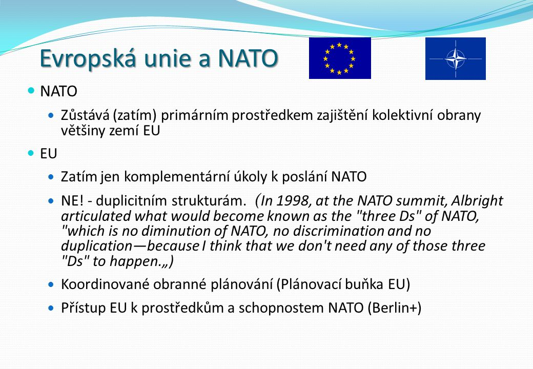 Evropská unie a NATO NATO