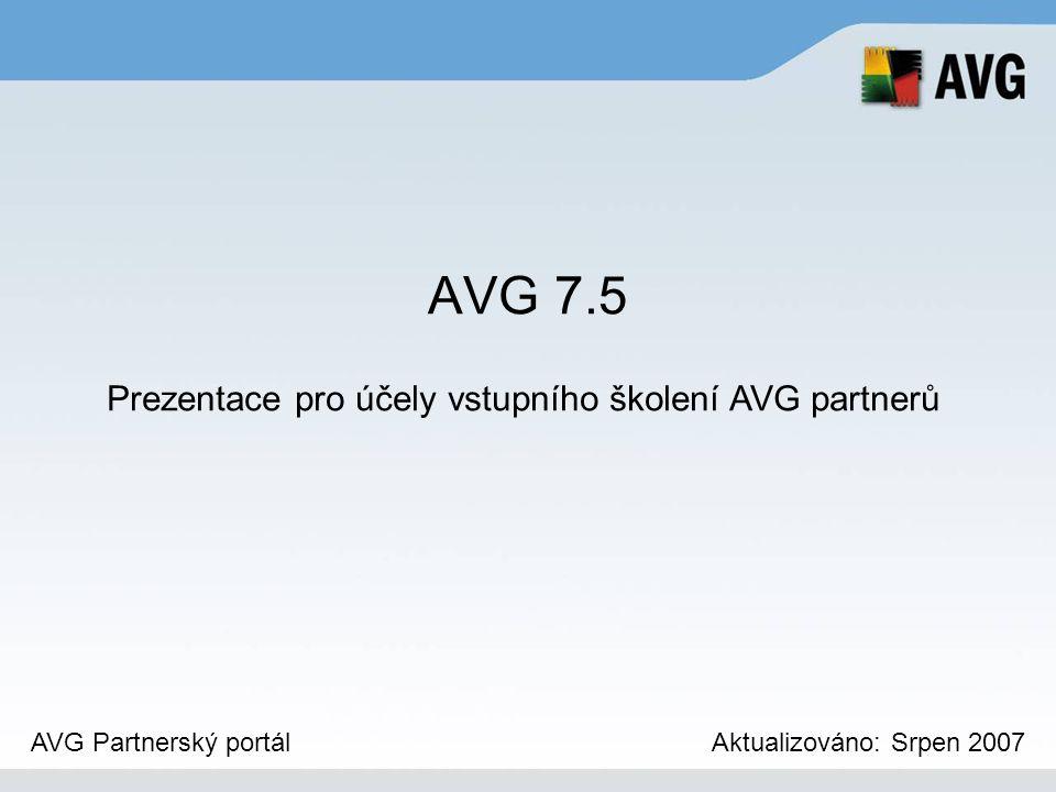 Prezentace pro účely vstupního školení AVG partnerů