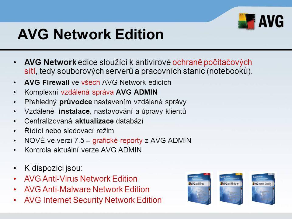 AVG Network Edition AVG Network edice sloužící k antivirové ochraně počítačových sítí, tedy souborových serverů a pracovních stanic (notebooků).