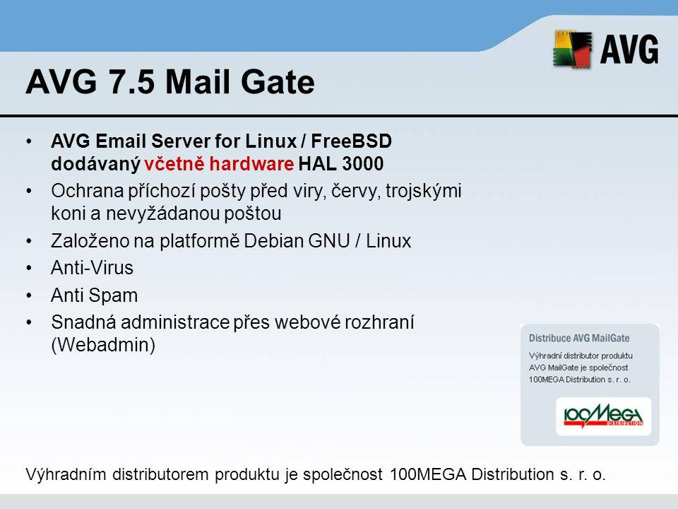 AVG 7.5 Mail Gate AVG Email Server for Linux / FreeBSD dodávaný včetně hardware HAL 3000.