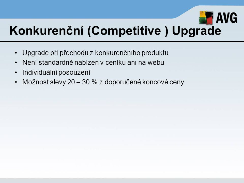 Konkurenční (Competitive ) Upgrade