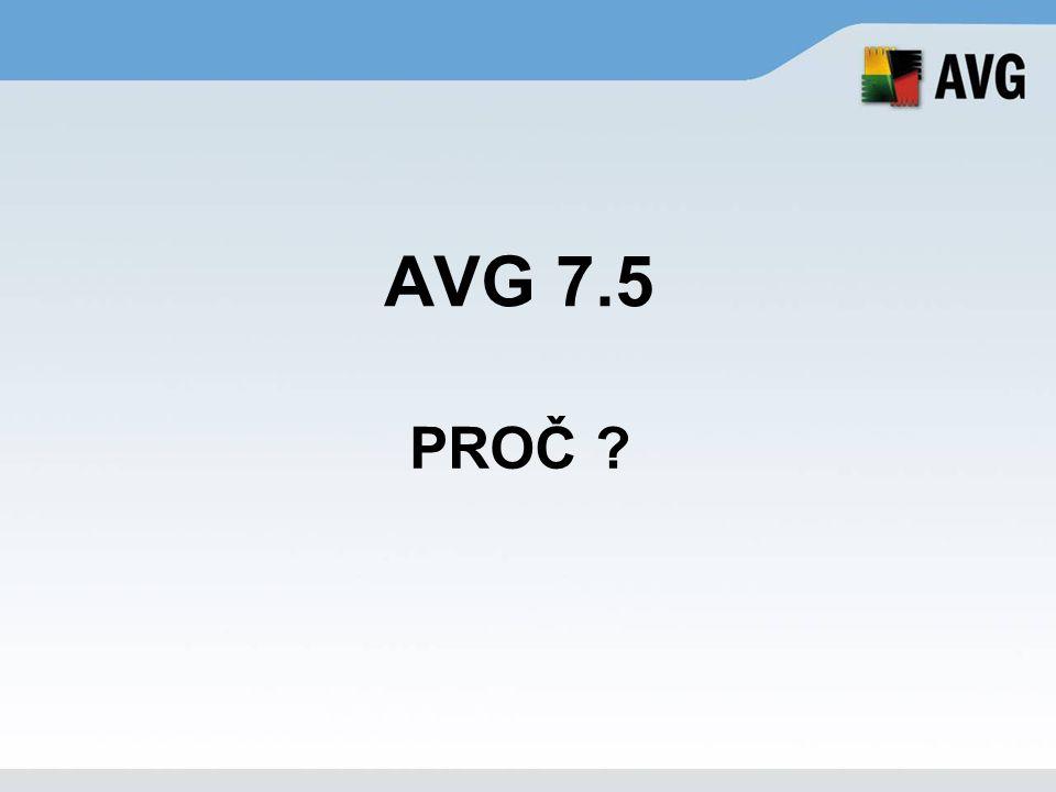 AVG 7.5 PROČ