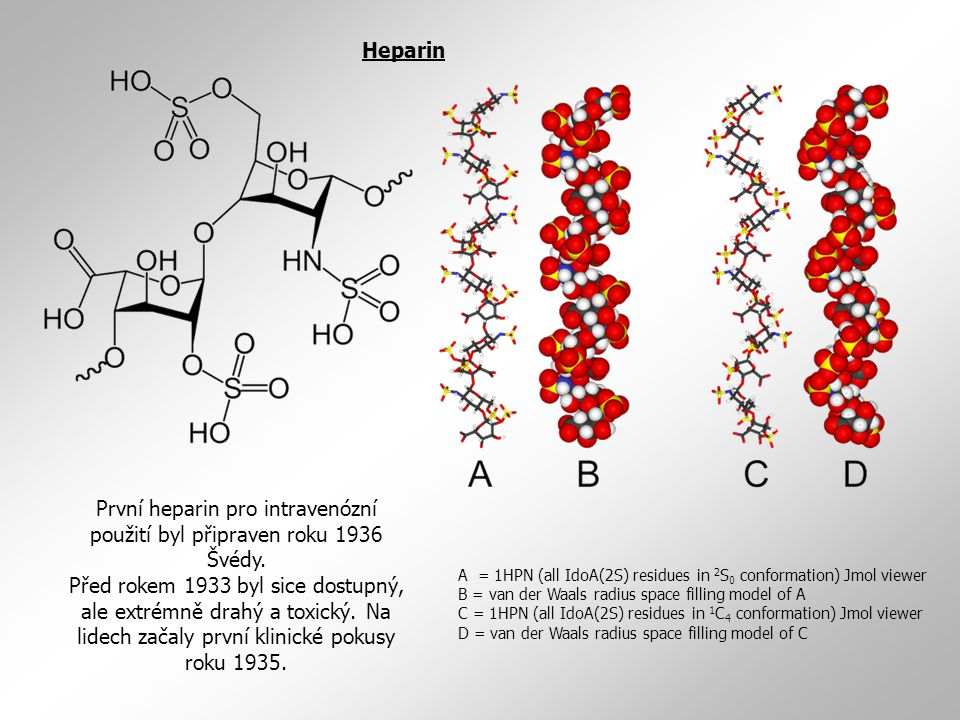 První heparin pro intravenózní použití byl připraven roku 1936 Švédy.