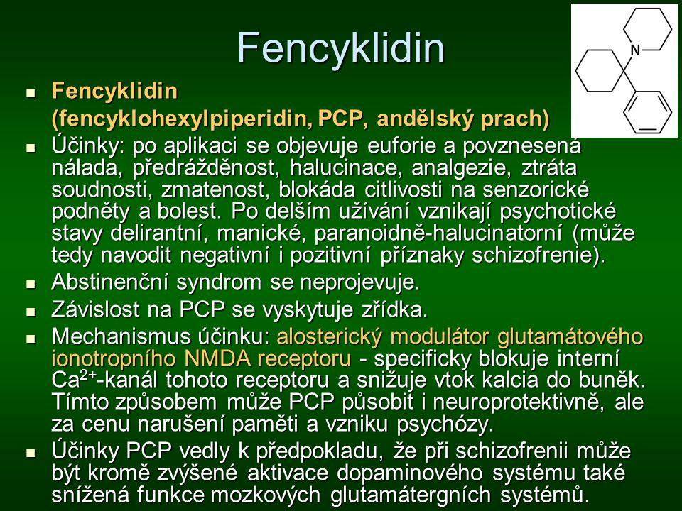Fencyklidin Fencyklidin (fencyklohexylpiperidin, PCP, andělský prach)