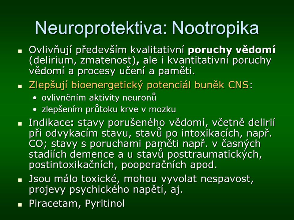 Neuroprotektiva: Nootropika