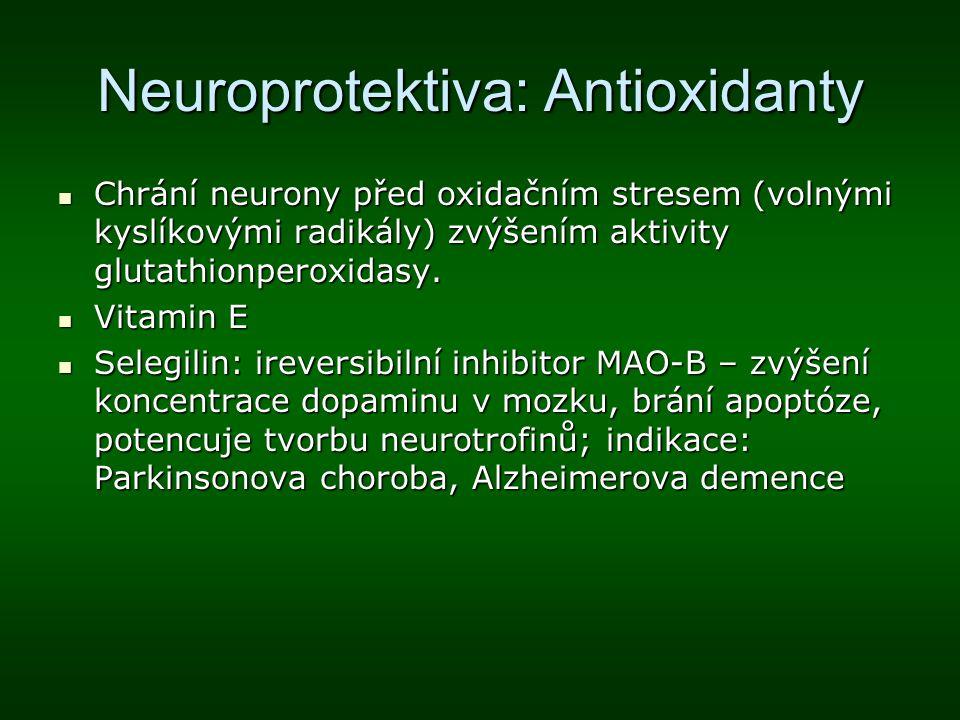 Neuroprotektiva: Antioxidanty