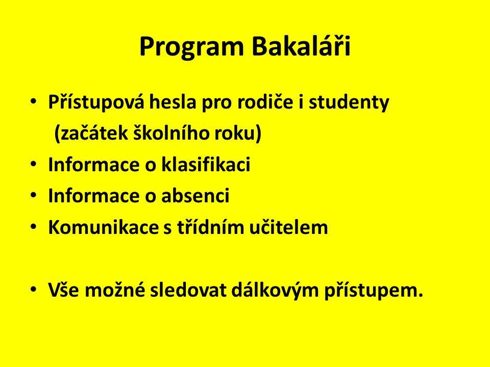 Program Bakaláři Přístupová hesla pro rodiče i studenty