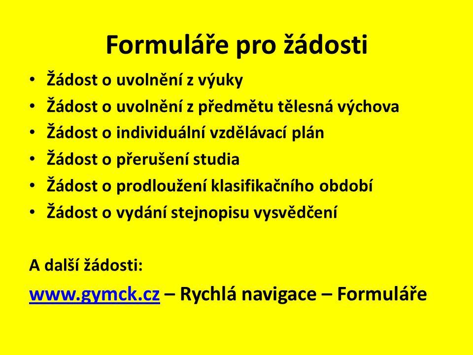 Formuláře pro žádosti www.gymck.cz – Rychlá navigace – Formuláře